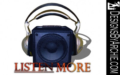 "Graphic: ""Listen More"""