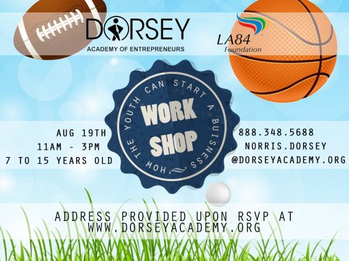 Dorsey Academy Entrepreneurship Workshop Flyer